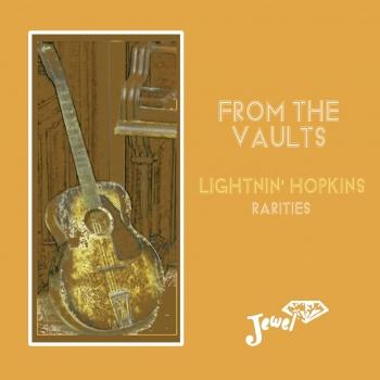 Cover From the Vaults Lightnin' Hopkins Rarities (Remastered)