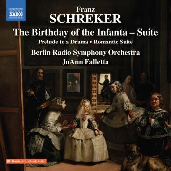 Cover Schreker: The Birthday of the Infanta Suite, Prelude to a Drama & Romantic Suite