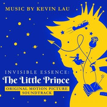 Cover Invisible Essence: The Little Prince (Original Motion Picture Soundtrack)