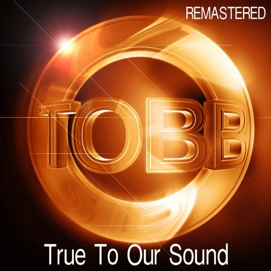 Cover True to Our Sound (Remastered)