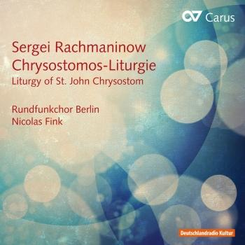 Cover Rachmaninoff: Chrysostomos-Liturgie, Op. 31 (Liturgy of St. John Chrysostom)