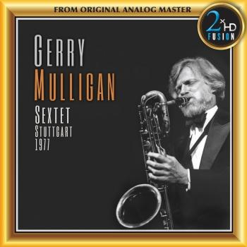 Cover Gerry Mulligan Sextet - Stuttgart 1977 (Remastered)