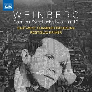 Cover Weinberg: Chamber Symphonies Nos. 1 & 3