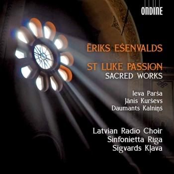 Cover Ēriks Ešenvalds: St. Luke Passion & Other Sacred Works