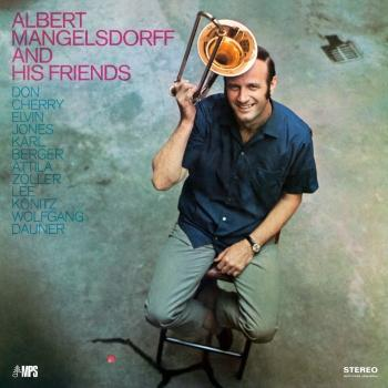 Cover Albert Mangelsdorff and His Friends (Remastered)