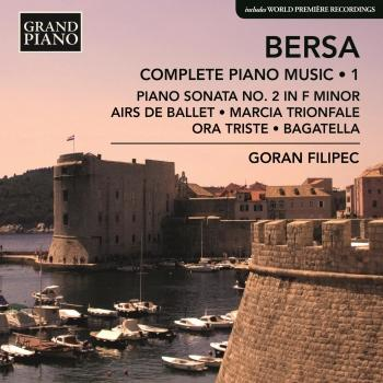 Cover Bersa: Complete Piano Works, Vol. 1
