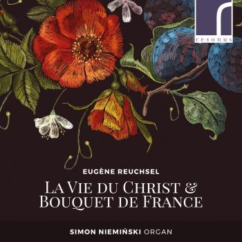 Cover Eugène Reuchsel: La Vie du Christ & Bouquet de France