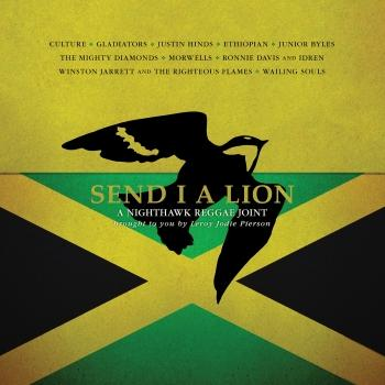 Cover Send I A Lion: A Nighthawk Reggae Joint