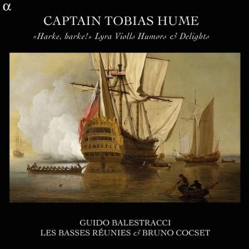 Cover Captain Tobia Hume: Lyra Violls Humors and Delights - 'Harke, harke!'