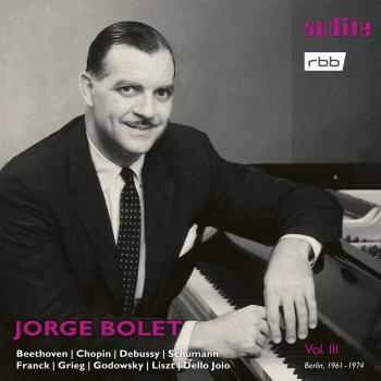 Jorge Bolet: The Berlin Radio Recordings, Vol. III
