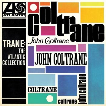 Cover Trane: The Atlantic Collection (Remastered)