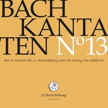 Cover J.S. Bach: Cantatas, Vol. 13
