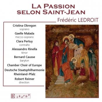 Cover Ledroit: La passion du Christ selon Saint-Jean, Op. 56
