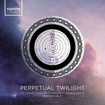 Cover Perpetual Twilight: The Choral Scholars of University College Dublin
