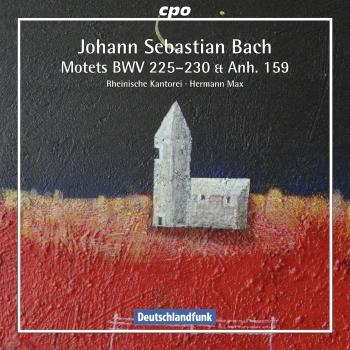 Cover Bach: Motets, BWV 225-230 & Anh. 159