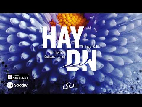 Video Haydn: An Imaginary Orchestral Journey - Sir Simon Rattle & London Symphony Orchestra