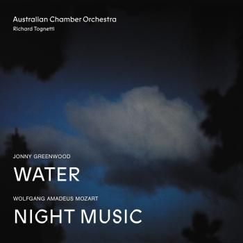 Cover Jonny Greenwood Water, Wolfgang Amadeus Mozart Night Music (Live)