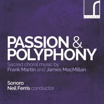 Cover Passion & Polyphony Sacred choral music by Frank Martin and James MacMillan