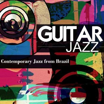 Cover Guitar Jazz: Contemporary Jazz from Brazil