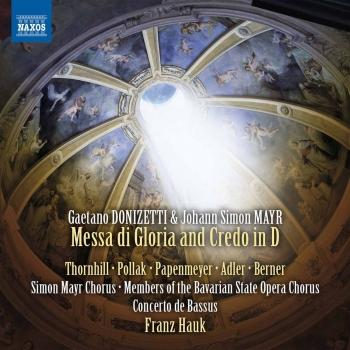 Cover Donizetti & Mayr: Messa di gloria & Credo in D Major