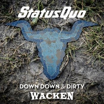Cover Down Down & Dirty at Wacken (Live)