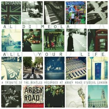 Cover All Your Life - A Tribute To The Beatles Recorded At Abbey Road Studios, London