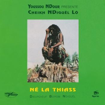 Cover Né la thiass (Youssou N'Dour Presents Cheikh N'Diguël Lô; 2018 Remastered Version)