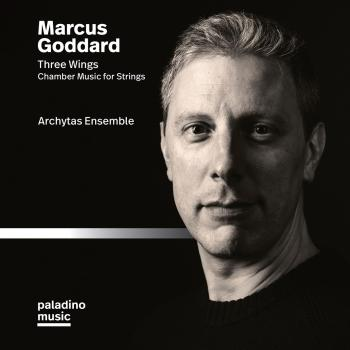 Cover Marcus Goddard: Three Wings & Other Chamber Works for Strings