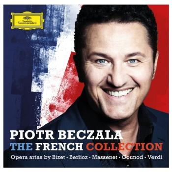 Cover The French Collection - Opera Arias By Bizet, Berlioz, Massenet, Gounod, Verdi