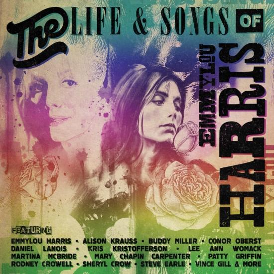Cover The Life & Songs Of Emmylou Harris: An All-Star Concert Celebration (Live)