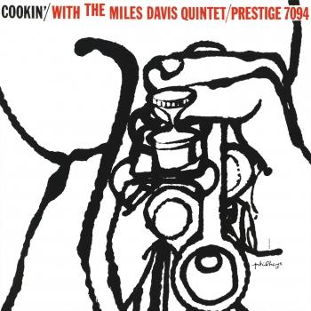 Cover Cookin' With The Miles Davis Quintet (2016 Remaster)