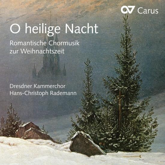 Cover O heilige Nacht: Romantic Choral Music for Christmas