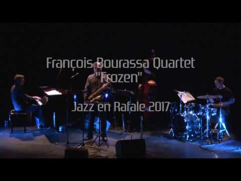 Video François Bourassa Quartet - Frozen