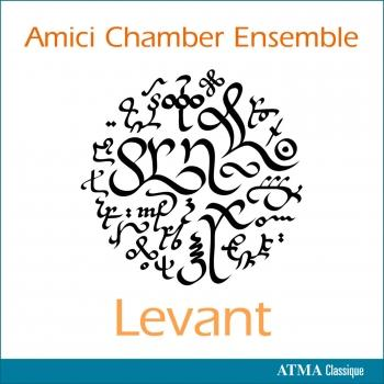 Cover Amici Chamber Ensemble: Levant