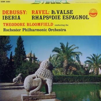 Cover Debussy: Iberia - Ravel: La Valse & Rhapsodie Espagnole (Transferred from the Original Everest Records Master Tapes)