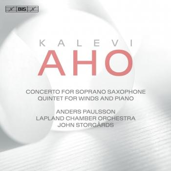 Cover Aho: Concerto for Soprano Saxophone & Chamber Orchestra and Quintet for Winds & Piano