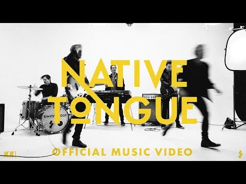 Video Switchfoot - NATIVE TONGUE