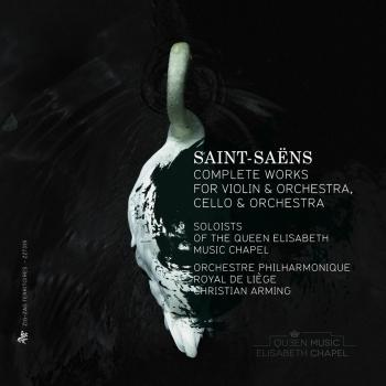 Cover Saint-Saëns: Complete Works for Violin and Orchestra & Cello and Orchestra