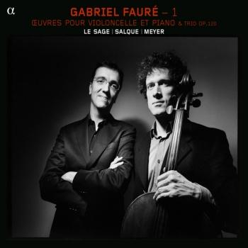 Cover Fauré: Piano Trio & Works for Cello & Piano