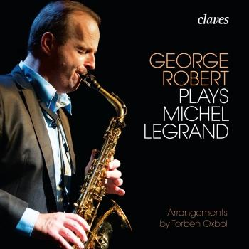 Cover George Robert plays Michel Legrand