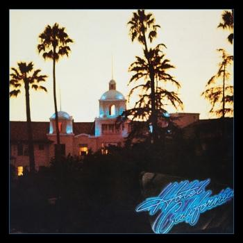Hotel California (40th Anniversary Expanded Edition - Remastered)