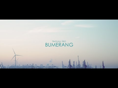 Video TINGVALL TRIO - BUMERANG (Official Video)