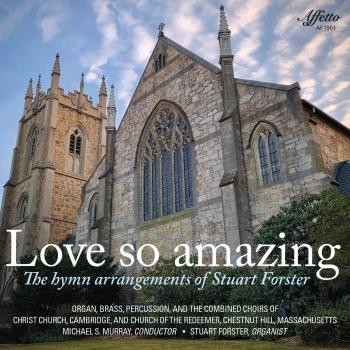 Cover Love So Amazing: The Hymn Arrangements of Stuart Forster