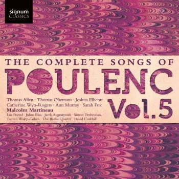 Cover Poulenc: The Complete Songs, Vol. 5