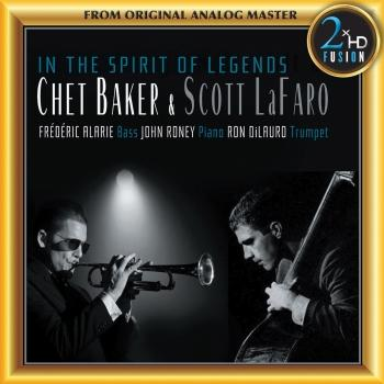 In the Spirit of Legends: Chet Baker & Scott LaFaro